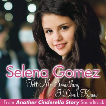 Album cover - Rington Selena Gomez - Tell me something i don t know