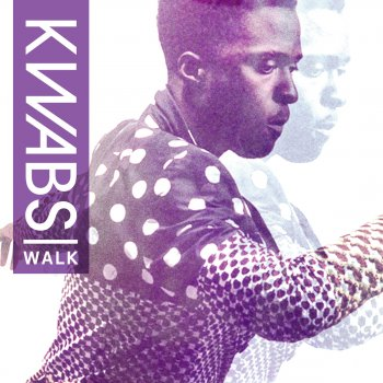 ������� ������� - ������� Kwabs - Walk