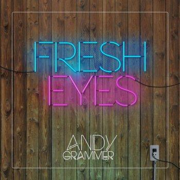 Абложка альбома - Рингтон - Andy Grammer - Fresh Eyes
