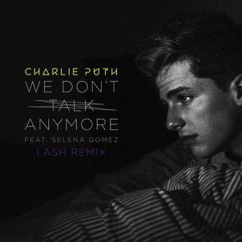 Абложка альбома - Рингтон - Charlie Puth feat. Selena Gomez - We Dont Talk Anymore