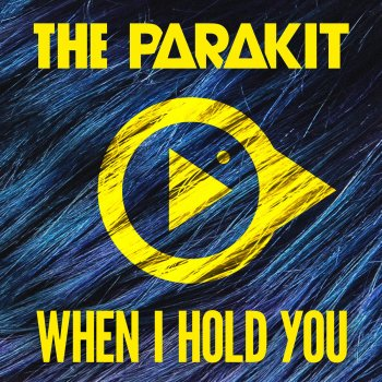 Абложка альбома - Рингтон - The Parakit  - When I Hold You