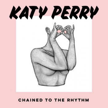 Album Cover - The ringtone - Katy Perry  - Chained To The Rhythm