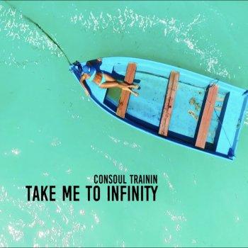 Album Cover - The ringtone - Consoul Trainin - Take Me to Infinity