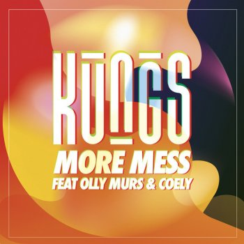 Абложка альбома - Рингтон Olly Murs, Kungs, Coely - More Mess