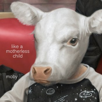Абложка альбома - Рингтон Moby - Like A Motherless Child