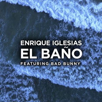 Album cover - Ringtone Enrique Iglesias - EL BANO