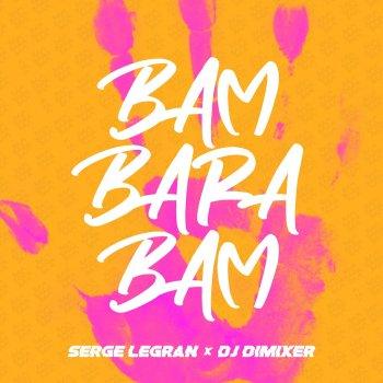 Абложка альбома - Рингтон Serge Legran & Dj DimixeR - Bam Barabam