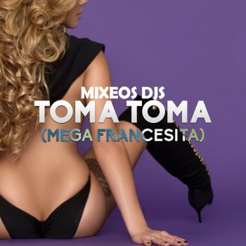 Album cover - Rington Mixeos Djs - Toma Toma (Mega Francesita)
