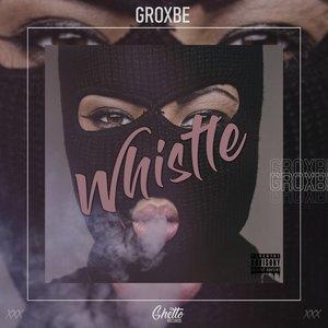 Album cover - Rington GROXBE - Whistle