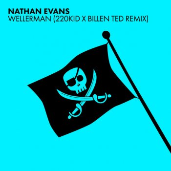 Album cover - Rington Nathan Evans -  Wellerman (220 KID & Billen Ted Remix)