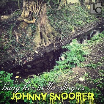 - Johnny Snooper -