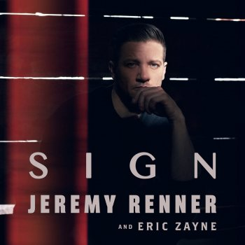 Album cover - Rington Jeremy Renner and Eric Zayne - Sign