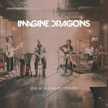 - Imagine Dragons -