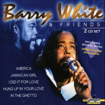 - Barry White -
