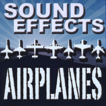 - Sound Effects of Airplanes, Jets, Military Fighters -