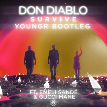 Абложка альбома - Рингтон Don Diablo - Survive (feat. Emeli Sandé, Gucci Mane)