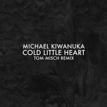 Обложка - Michael Kiwanuka - Cold%20Little%20Heart