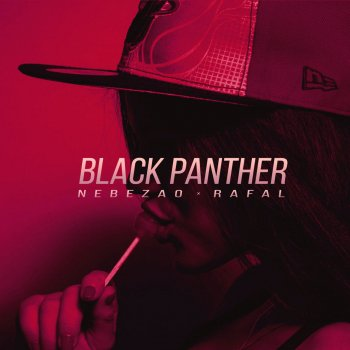 Абложка альбома - Рингтон Nebezao - Black Panther (feat. Rafal)