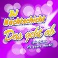 Абложка альбома - Рингтон DJ Nacht - Das geht ab (wir feiern die ganze Nacht)